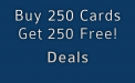 Deal 250 Cards Free